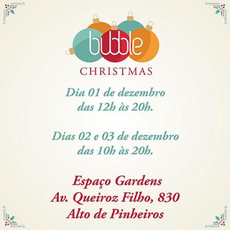 Feira-Bubble-Christmas-1-e1479900563164